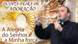 Download A alegria do Senhor é a minha força - Pe. Bruno Costa (17/08/17) Video