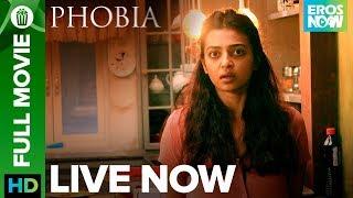 Download Radhika Apte - Phobia | Full Movie Live On Eros Now Video