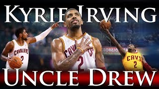Download Kyrie Irving - Uncle Drew Video