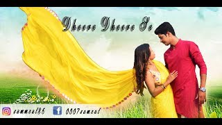 Download Dheere Dheere Se || Cover By Swapneel Jaiswal || Cute Love Story || Heart Touching Love Story Video