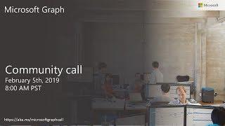 Download Microsoft Graph community call February 2019 Video