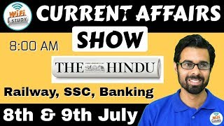 Download 8:00 AM - CURRENT AFFAIRS SHOW 8th & 9th July | RRB ALP/Group D, SBI Clerk, IBPS, SSC, UP Police Video
