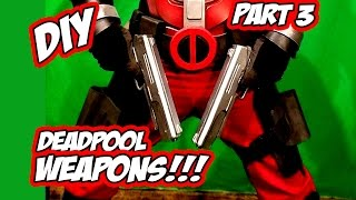 Download Deadpool How to DiY weapons Guns and Swords part 3 Video
