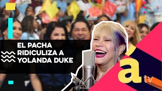 Download El pacha ridiculiza a Yolanda Duke Video