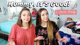 Download ″Mommy, It's Good″ - Parody of ″Honey, I'm Good″ by Andy Grammer Video