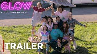 Download GLOW: Season 2 | Main Trailer [HD] | Netflix Video