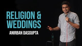 Download Religion and weddings   Anirban Dasgupta stand up comedy Video