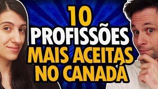 Download 10 PROFISSÕES MAIS ACEITAS NO CANADÁ PARA IMIGRAR - TRABALHAR NO CANADÁ Video