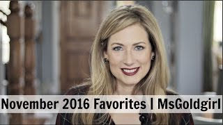 Download November 2016 Favorites | MsGoldgirl Video