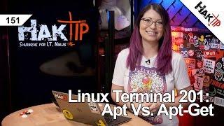 Download Linux Terminal 201: Apt vs Apt-Get - HakTip 151 Video