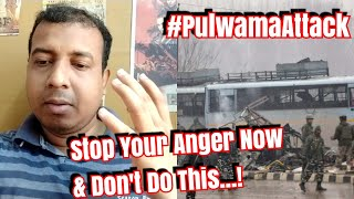 Download Pulwama Attack: What You Should Not Do? Video