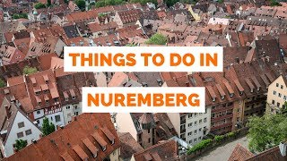 Download 10 Things to do in Nuremberg, Germany travel guide Video