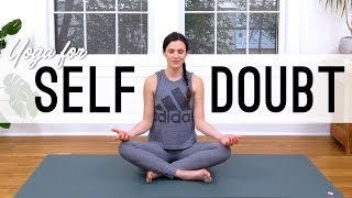 Download Yoga For Self Doubt | Yoga With Adriene Video