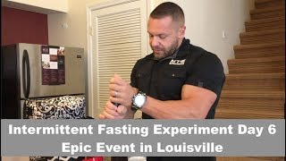 Download Intermittent Fasting Experiment Day 6 | Epic Event in Louisville and Family Lifting Gains Video
