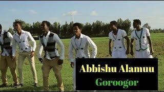 Download Oromoo Music - Abbishu Alamuu - Goroogor [New Ethiopian Music 2018 ] Video