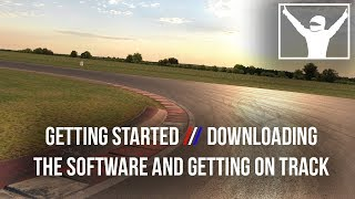 Download Getting Started // 1. Downloading the Software and Getting On Track Video