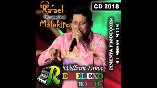 Download NOVO CD WILLIAM LIMA 2018 / REMELEXO BOM DEMAIS 2018 Video
