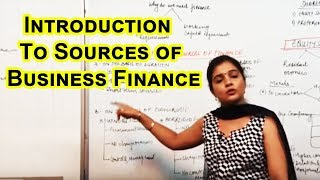 Download Introduction and Sources of Business Finance Cl XI Bussiness Studies by Ruby Singh Video