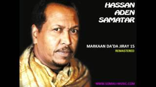 Download Markaan Da'da Jiray 15 by Hassan Aden Samatar - Remastered 2011 Video