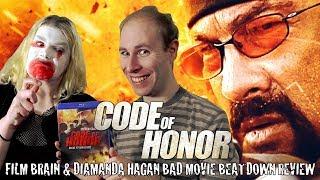 Download Bad Movie Beatdown (w/ Diamanda Hagan): Code of Honor (REVIEW) Video
