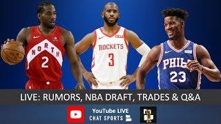 Download NBA Rumors, NBA Draft, Chris Paul Trade Rumors, Kawhi Leonard, Kyrie Irving, Jimmy Butler & Live Q&A Video