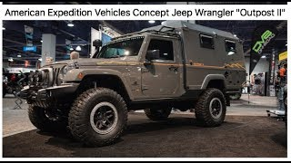 Download The coolest Jeep at SEMA - AEV concept Jeep ″OUTPOST II″ : SEMA 2017 Video