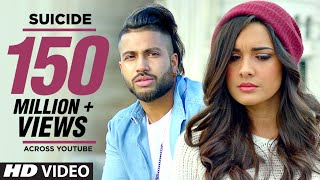 Download Sukhe SUICIDE Full Video Song | T-Series | New Songs 2016 | Jaani | B Praak Video