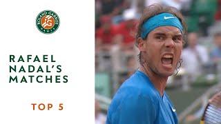 Download Top 5 Rafael Nadal's Matches - Roland-Garros Video