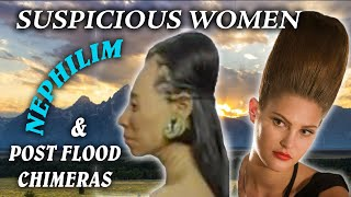 Download Suspicious women, Nephilim and post-Flood chimeras Video