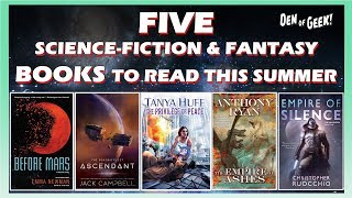Download 5 Sci-fi/Fantasy Books to Read This Summer Video
