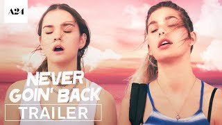 Download Never Goin' Back | Official Red Band Trailer HD | A24 Video