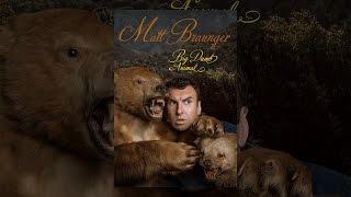 Download Matt Braunger: Big Dumb Animal Video