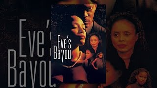 Download Eve's Bayou Video