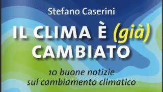 Download ″Il clima è (già) cambiato″ di Stefano Caserini Video