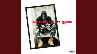 Download Live Up to My Name Video