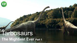 Download TARBOSAURUS I. THE MIGHTIEST EVER PART 1 | EN Video