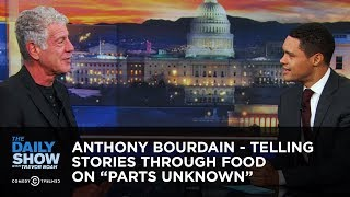 """Download Anthony Bourdain - Telling Stories Through Food on """"Parts Unknown"""" 