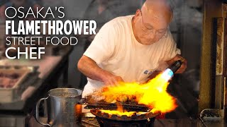 Download Osaka's Flamethrower Street Food Chef ★ ONLY in JAPAN Video