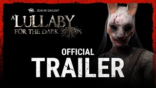 Download Dead by Daylight: A Lullaby for the dark Chapter Video