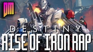 Download Destiny Rise Of Iron Rap | DEFMATCH Ft NEMRAPS ″Iron Rises″ Video