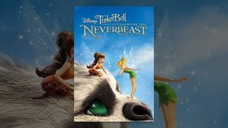 Download Tinker Bell: Legend of the NeverBeast Video