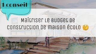 Download Maison écolo : comment maîtriser le budget de construction Video