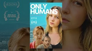 Download Only Humans Video
