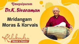 Download Mridangam Moras & Korvais - Dr. Umayalpuram Sivaraman Video