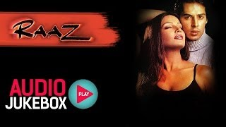 Download Raaz Jukebox - Full Album Songs | Bipasha Basu, Dino Morea, Nadeem Shravan Video