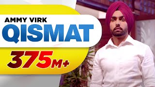 Download Qismat (Full Video) | Ammy Virk | Sargun Mehta | Jaani | B Praak | Arvindr Khaira | Punjabi Songs Video