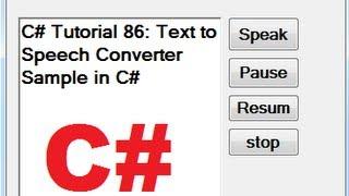 Download C# Tutorial 86: Text to Speech Converter Sample in C# Video