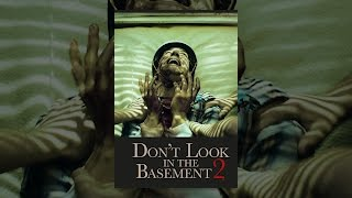 Download Don't Look in the Basement 2 Video