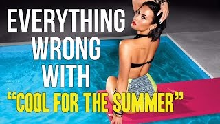 Download Everything Wrong With Demi Lovato - ″Cool For The Summer″ Video