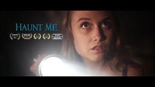Download Haunt Me | Short Film Video